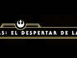 Rumbo a Star Wars: El Despertar de la Fuerza