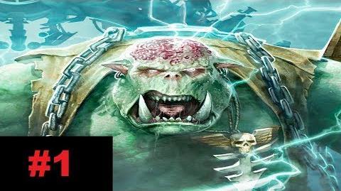 Warhammer 40K Sanctus Reach Legacy of the WeirdBoy - Capitulo 1 - Por Gorko y Morko!!!