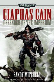 Ciaphas cain - defender of the imperium