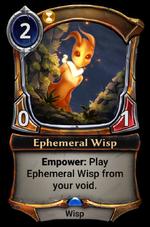 Ephemeral Wisp