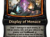 Display of Menace