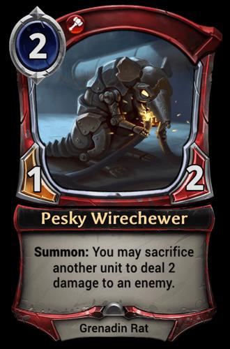 Pesky Wirechewer card