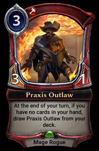 Praxis Outlaw card