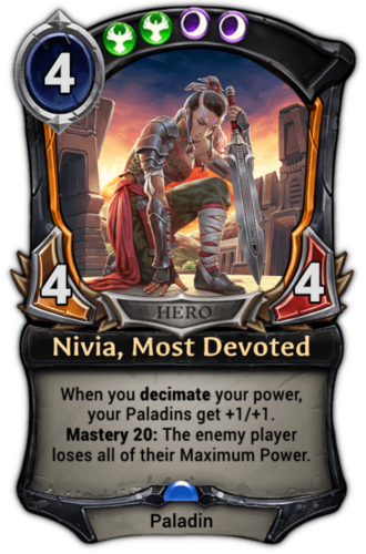 Nivia, Most Devoted card