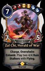 Zal Chi, Herald of War