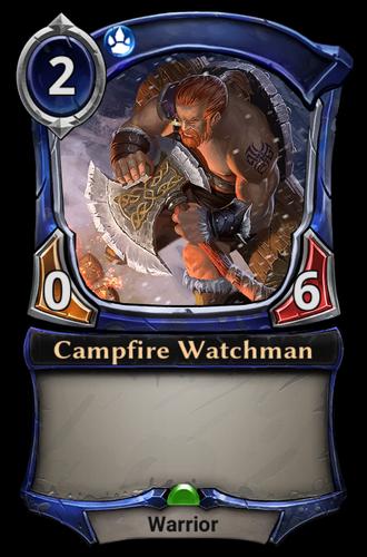 Campfire Watchman card