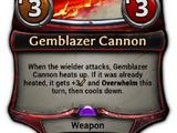 Gemblazer Cannon