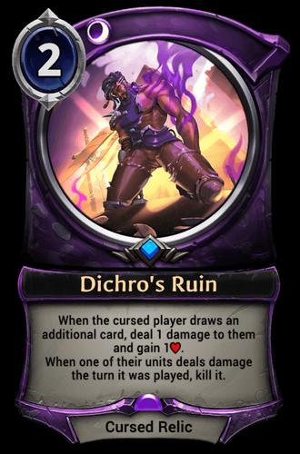 Dichro's Ruin card