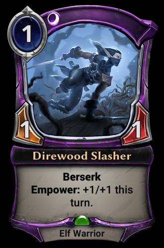 Direwood Slasher card