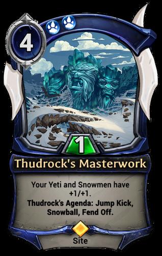 Thudrock's Masterwork card
