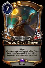 Tesya, Omen Shaper