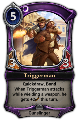 Triggerman card
