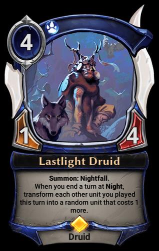 Lastlight Druid card