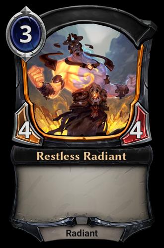 Restless Radiant card