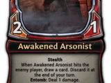Awakened Arsonist