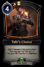 Talir's Choice