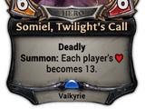 Somiel, Twilight's Call
