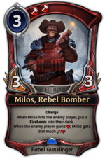 Milos, Rebel Bomber