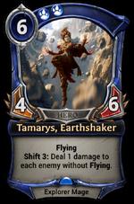 Tamarys, Earthshaker