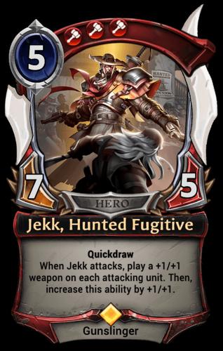 Jekk, Hunted Fugitive card