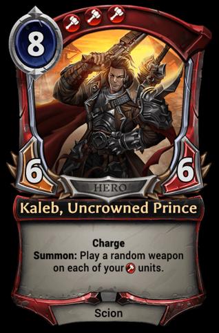 Kaleb, Uncrowned Prince card
