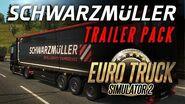 Euro Truck Simulator 2 - Schwarzmüller Trailer Pack DLC