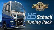 ETS2 HS-Schoch Tuning Pack