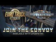 Euro Truck Simulator 2 & American Truck Simulator- Join the Convoy!