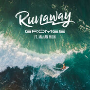 Runaway (Gromee song)