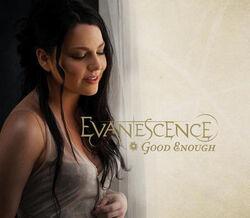 Evanescence - Good Enough.jpg