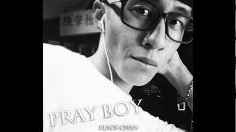 Black Chan - Pray Boy ( 陳嘉桓細佬─陳肇桓 )