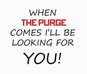 When The Purge Comes