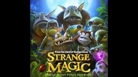 Strange_Magic_-_6._Trouble