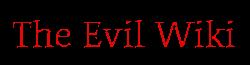 The Evil Wiki
