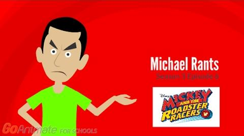 Michael Rants S3 6 Mickey and the Roadster Racers