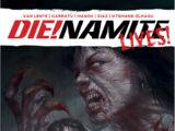 Die!Namite Lives