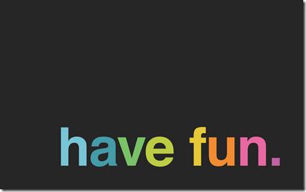 Minimal-desktop-wallpaper-have-fun-black thumb.png