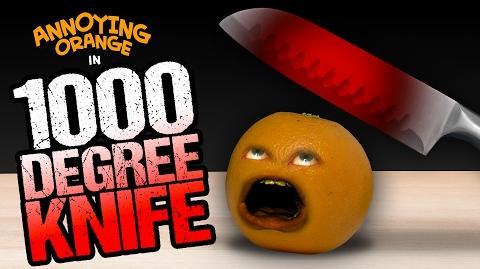 Annoying Orange - 1000 Degree Knife!