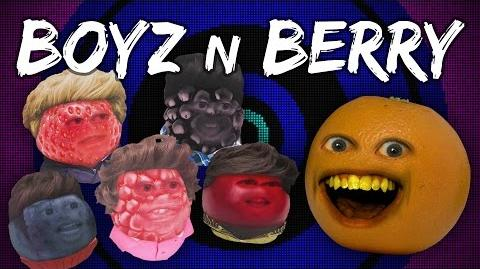 Annoying Orange - BOYZ N BERRY!