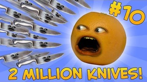 Annoying Orange - ASK ORANGE 10 TWO MILLION KNIVES