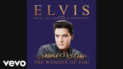 Elvis Presley - The Wonder of You (With the Royal Philharmonic Orchestra) Official Audio