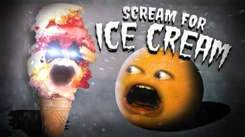 Annoying Orange - Scream for Ice Cream