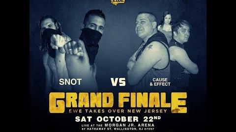 Elite Wrestling Entertainment - Grand Finale - SNOT vs Cause & Effect