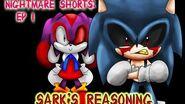 Nightmare Shorts EP 1 Sark's Reasoning
