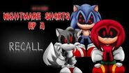 Nightmare Shorts EP 3 Recall