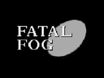 Fatal Fog