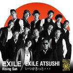 Rising Sun / Itsuka Kitto...