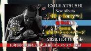 EXILE ATSUSHI - 40 ~forty~ (TEASER 60 seconds ver