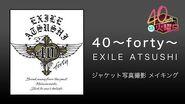 EXILE ATSUSHI - 40 ~forty~ (Album Jacket Photobook Making)