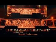THE RAMPAGE from EXILE TRIBE - HEATWAVE (Special Performance)